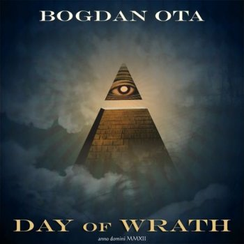 Bogdan Ota - Day of Wrath (2012)