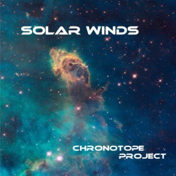 Chronotope Project - Solar Winds (2012)