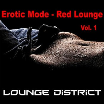 Lounge District - Erotic Mode - Red Lounge (2013)