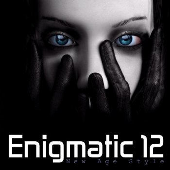 New Age Style - Enigmatic 12 (2013)