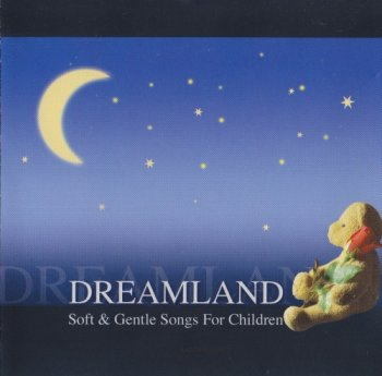 Matthias Hulsemann - Dreamland Soft & Gentle Songs For Children