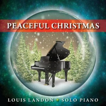 Louis Landon - Peaceful Christmas (2011)