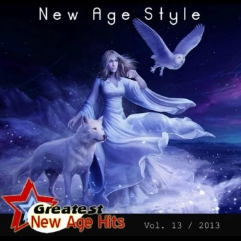 New Age Style - Greatest New Age Hits, Vol. 13 (2013)