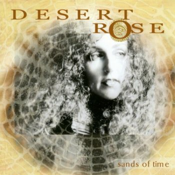 Desert Rose - Sands Of Time (2001)