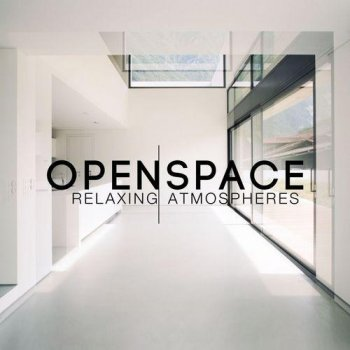 Open Space Relaxing Atmospheres (2014)