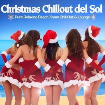 Christmas Chillout Del Sol (2014)