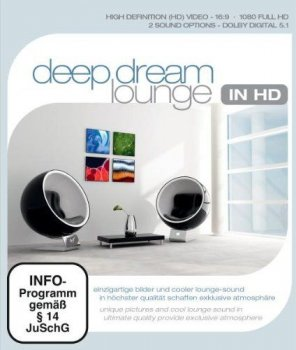 Deep Dream Lounge (2010)