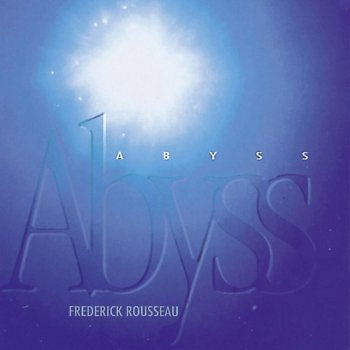 Frederick Rousseau - Abyss (1997)