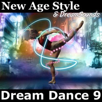 New Age Style & DreamSounds - Dream Dance 9 (2014)