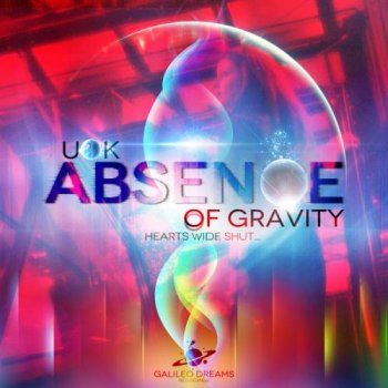 UOK - Absence Of Gravity (2014)