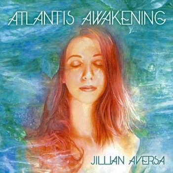 Jillian Aversa - Atlantis Awakening (2014)