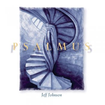 Jeff Johnson - Psalmus (1996)