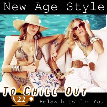 New Age Style - To Chill Out 22 (2014)