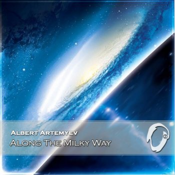 Albert Artemyev - Along The Milky Way (2014)