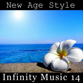 New Age Style - Infinity Music 14 (2014)