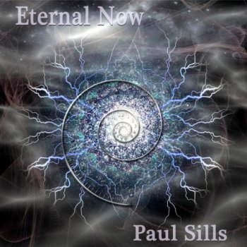 Paul Sills - Eternal Now (2014)