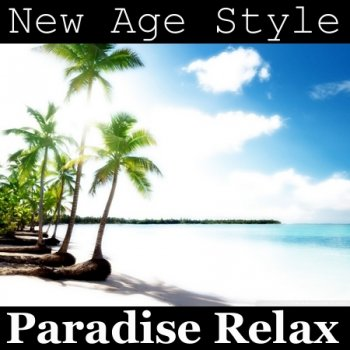 New Age Style - Paradise Relax (2014)