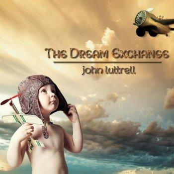John Luttrell - The Dream Exchange (2014)