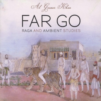 Al Gromer Khan - Far Go (2013)