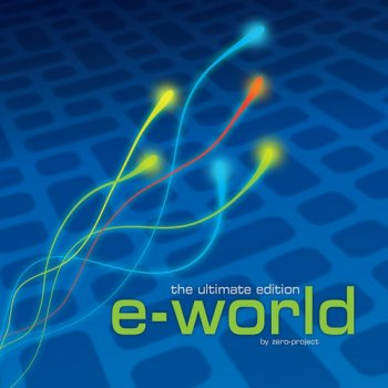 Zero-project - e-world: The ultimate edition (2013)