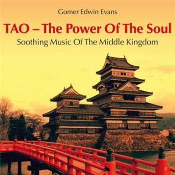 Gomer Edwin Evans - TAO - The Power of the Soul (2014)