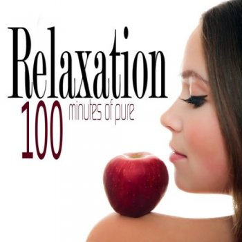 100 Minutes Of Pure Relaxation Yoga Music (2014)