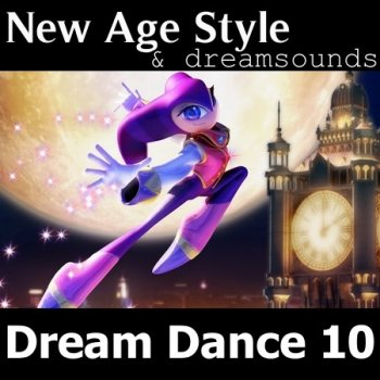 New Age Style - Dream Dance 10 (2014)