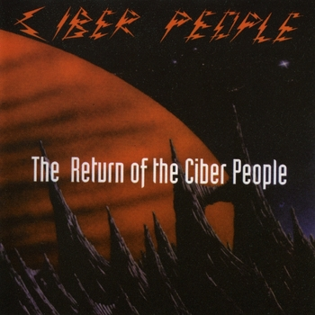 Ciber People - The Return Of The Ciber People (1993)