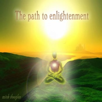 Mick Douglas – The Path to Enlightenment (2014)