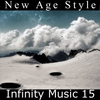 New Age Style - Infinity Music 15 (2014)