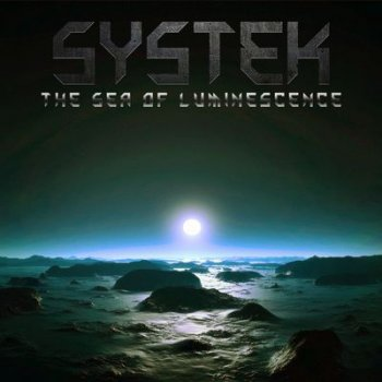 Systek - The Sea of Luminescence (2014)