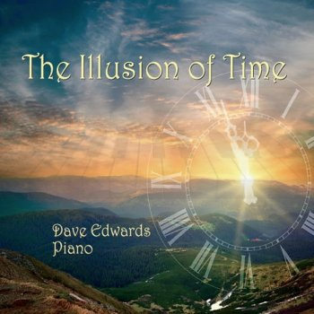 Dave Edwards - The Illusion Of Time (2014)