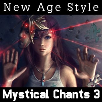 New Age Style - Mystical Chants 3 (2014)