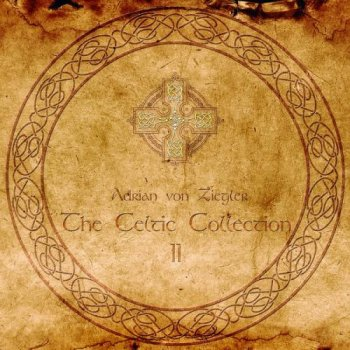 Adrian von Ziegler - The Celtic Collection II (2014)