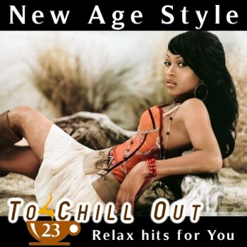New Age Style - To Chill Out 23 (2014)