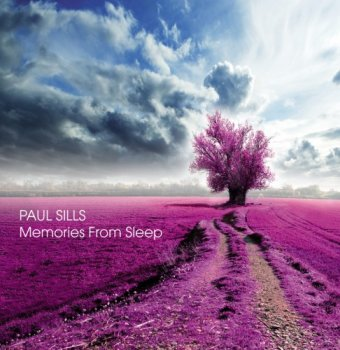 Paul Sills - Memories from Sleep (2014)