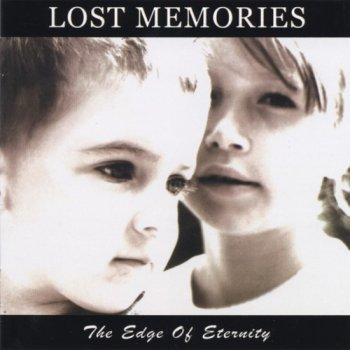 Lost Memories - The Edge Of Eternity (1999)