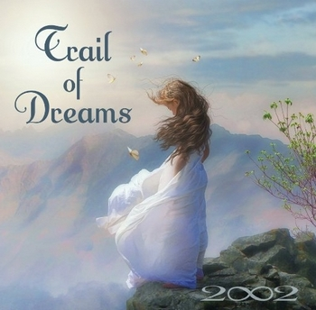 2002 (Pamela and Randy Copus) - Trail of Dreams (2014)