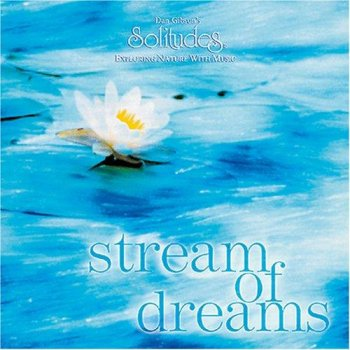Dan Gibson - Stream Of Dreams (1997)