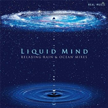 Liquid Mind - Relaxing Rain and Ocean Mixes (2014)