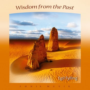 Egil Fylling - Wisdom From The Past (2005)