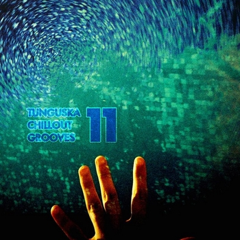Tunguska Chillout Grooves Vol. 11 (2014)