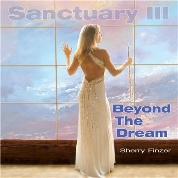 Sherry Finzer - Sanctuary III: Beyond The Dream (2014)