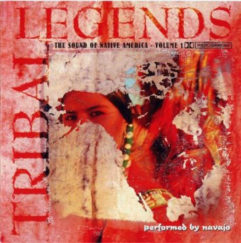 Navajo - Tribal Legends: The Sound of Native America (2006)