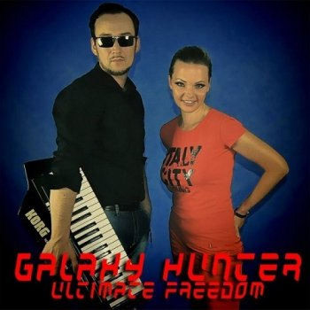 Galaxy Hunter - Ultimate Freedom (2014)