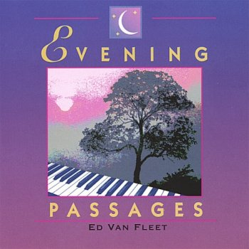 Ed Van Fleet - Evening Passages (2000)