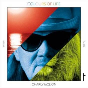 Charly McLion - Colours of Life (2014)