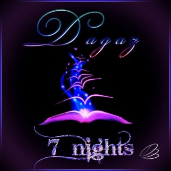 Dagaz - 7 Nights (2014)