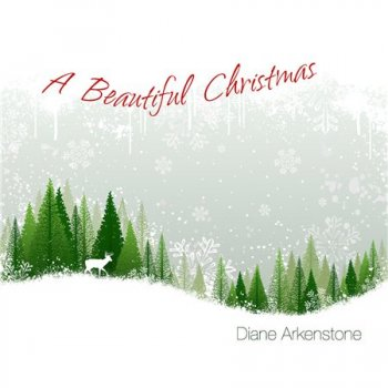 Diane Arkenstone - A Beautiful Christmas (2014)