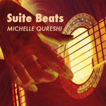 Michelle Qureshi - Suite Beats (2015)